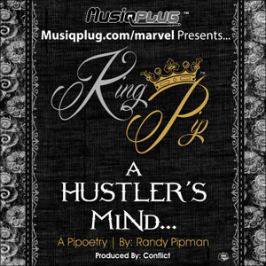 King Pip - A Hustler's Mind