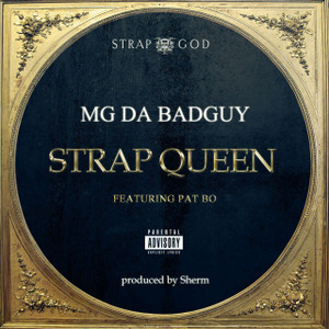 MG Da BadGuy | Strap Queen (Single) [Digital Download]