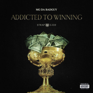 MG Da BadGuy - Strap God | Addicted To Winning (Single) Cover Art