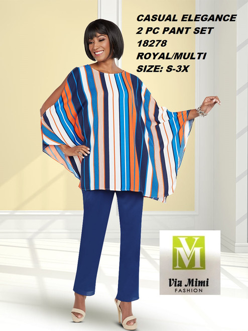 CASUAL ELEGANCE  STYLE #18278 -2 PC  PANT SET  COLOR: ROYAL/MULTI  SIZE: S-3X  FOR MORE IMFORMATION AND PRICE PLEASE GIVE US A CALL   WE BEAT  ALL PRICES !!!!  VIA MIMI FASHION  1333 S. SANTEE ST.  LA,CA.90015  TEL: (213)748-MIMI (6464)  FAX: (213)749-MIMI (6464)  E-Mail: mimi@viamimifashion.com  http://viamimifashion.com  https://www.facebook.com/viamimifashion    https://www.instagram.com/viamimifashion  https://twitter.com/viamimifashion