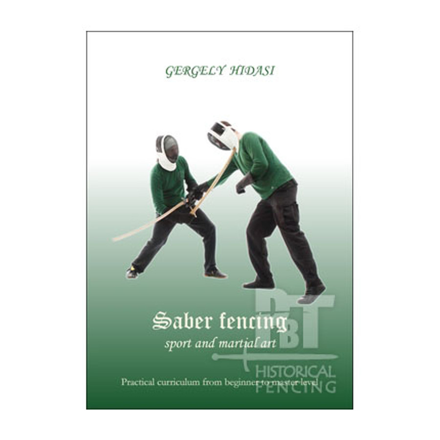 Saber Fencing Book - Sport and Martial Art