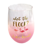 What the Flock? Let's Drink   Stemless Wine Glass   20 oz