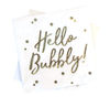 Hello Bubbly! Napkins (Set of Two)
