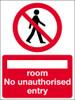 no unauthorised entry sign