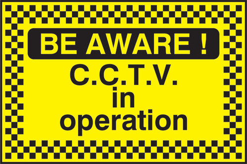 Be Aware CCTV security sign