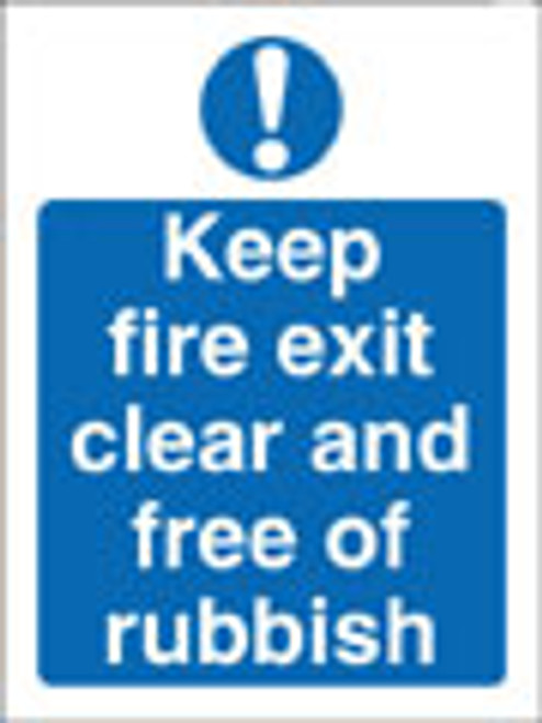 Keep fire exit clear and free of rubish sign