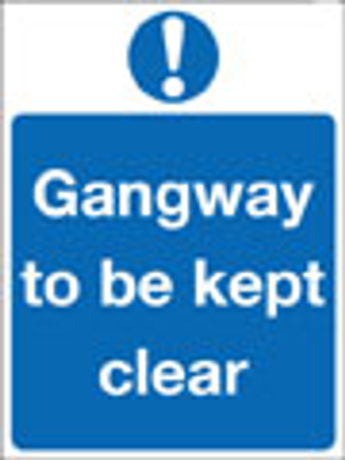 Gangway to be kept clear sign