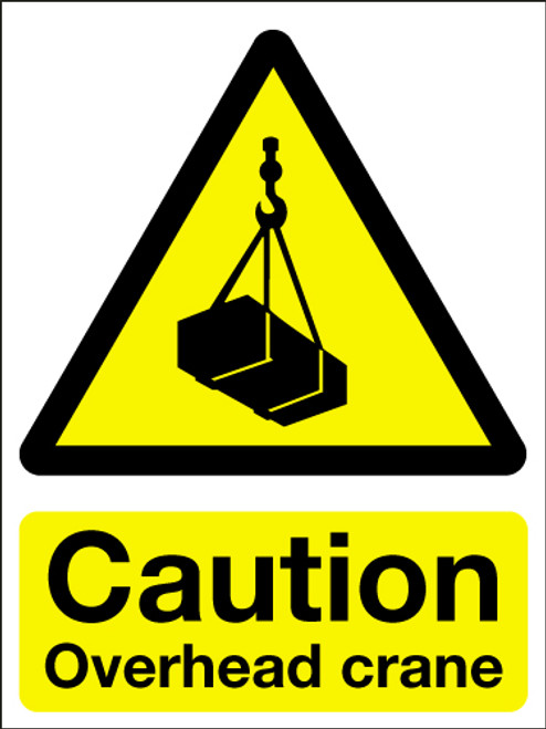 Caution overhead crane sign