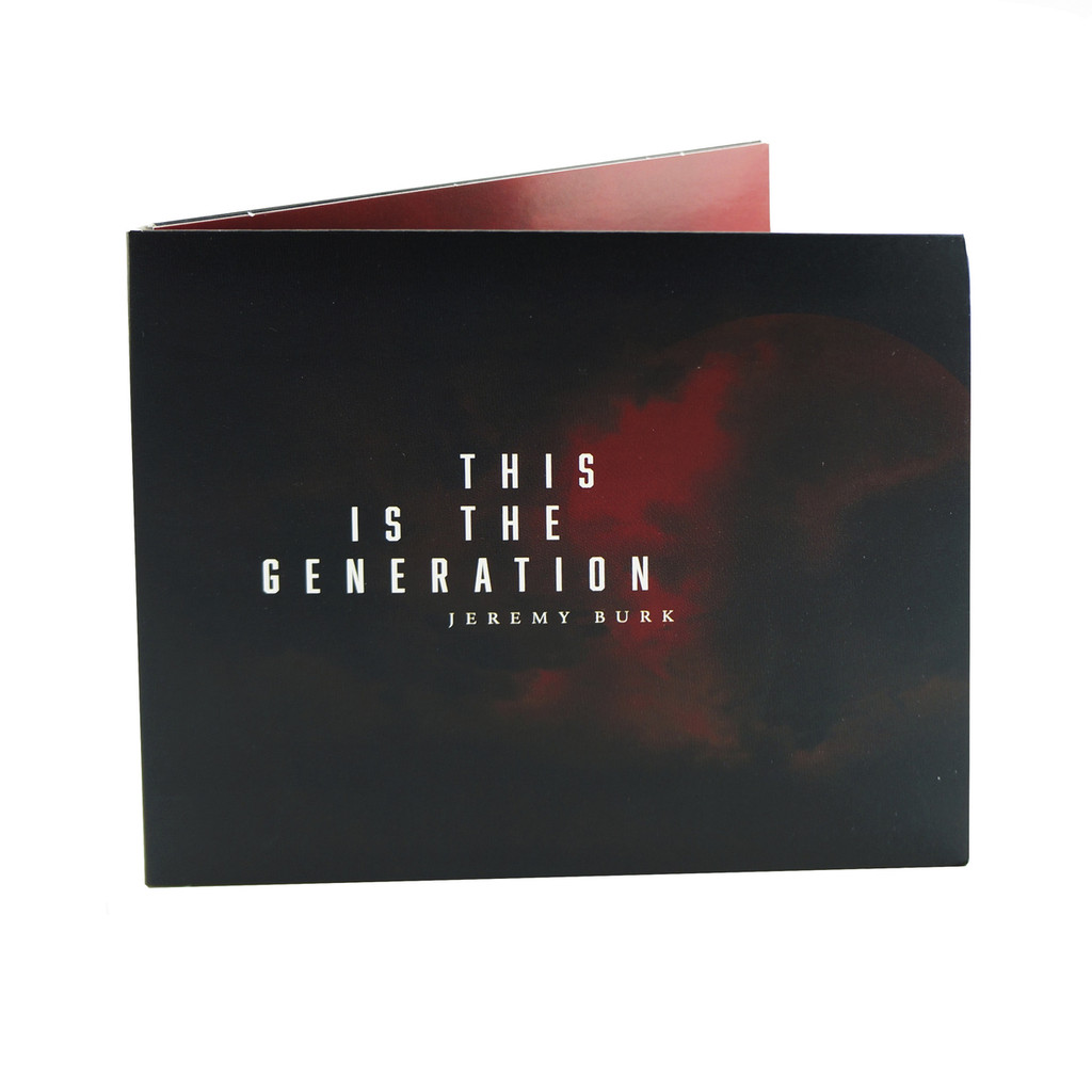 This is the Generation- Jeremy Burk