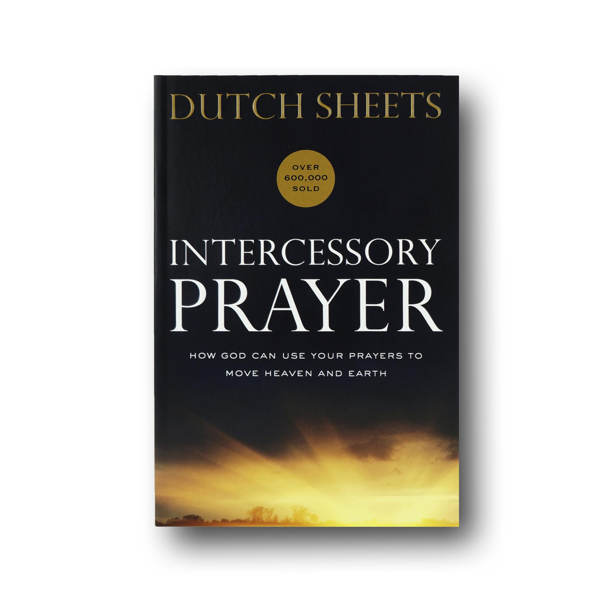 Workbooks prayer workbook : Intercessory Prayer: How God Can Use Your Prayers to Move Heaven ...