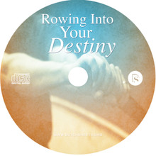 Rowing into Your Destiny (CD)
