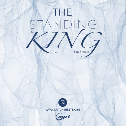 Standing King, The- Tim Sheets (MP3 Download)