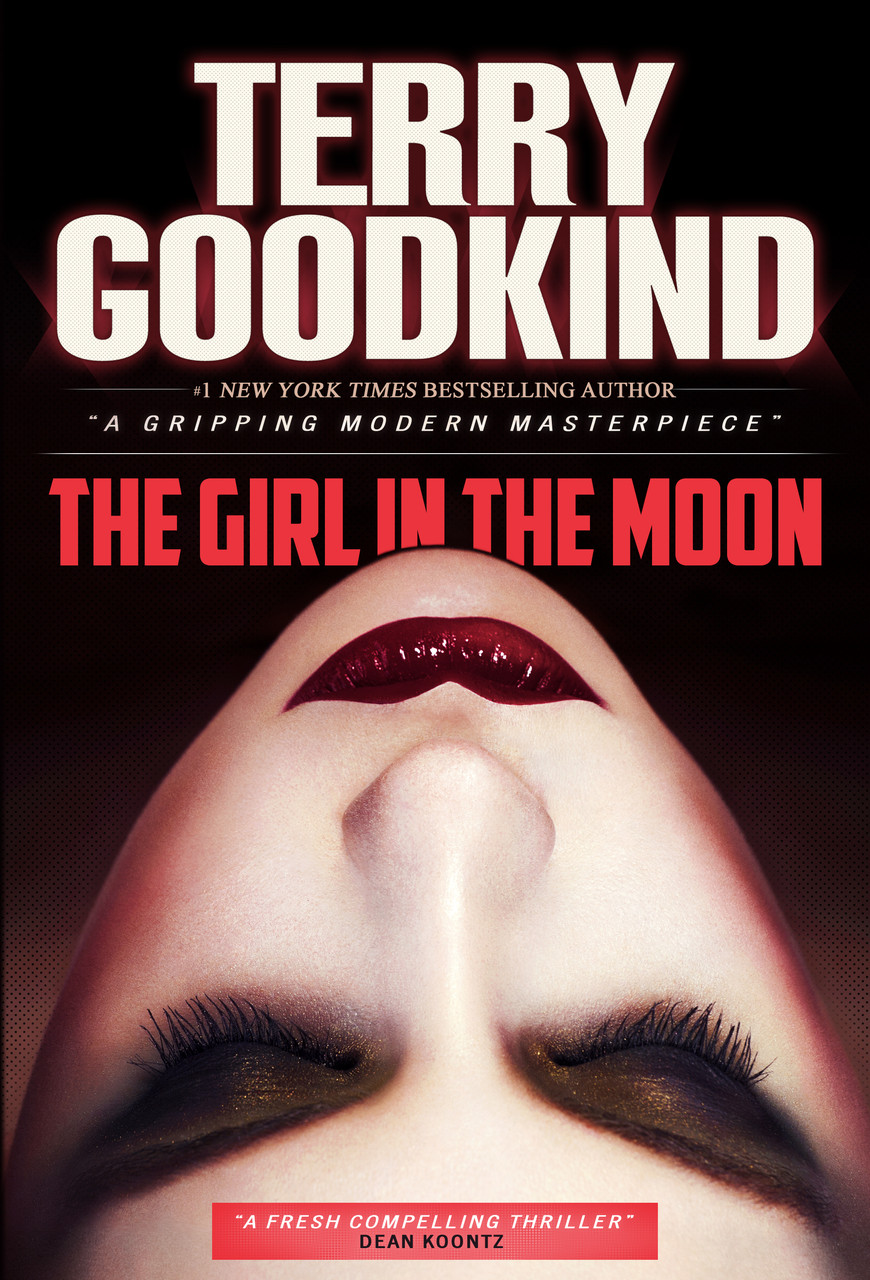 The Girl in the Moon (Angela Constantine #1) - Terry Goodkind
