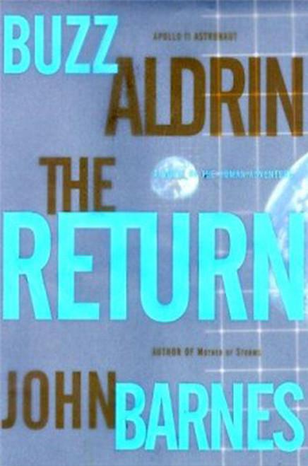 The Return: A Novel of the Human Adventure