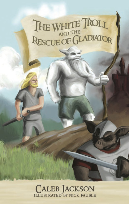 The White Troll and the Rescue of Gladiator