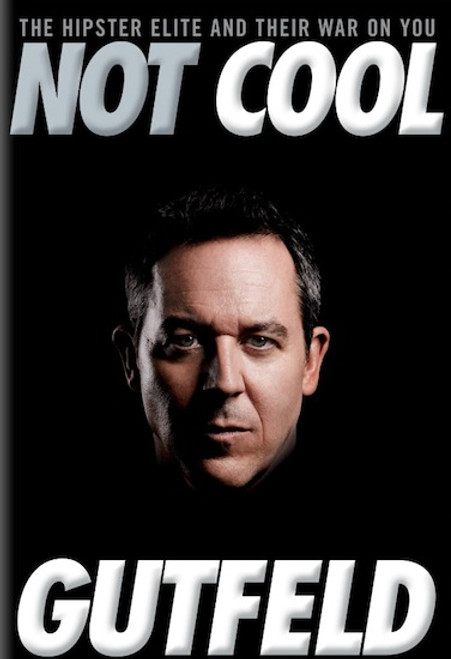 Not Cool Autographed by Greg Gutfeld