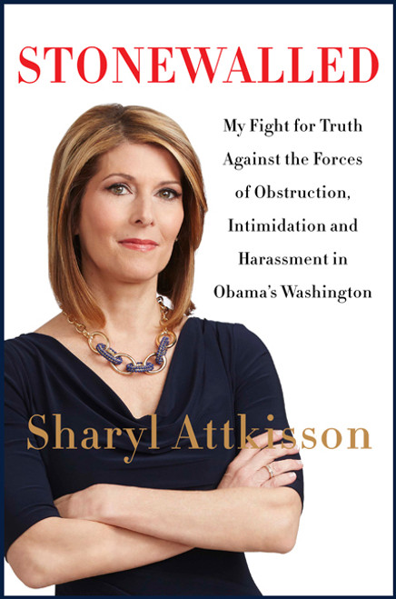 Stonewalled Autographed by Sharyl Attkisson