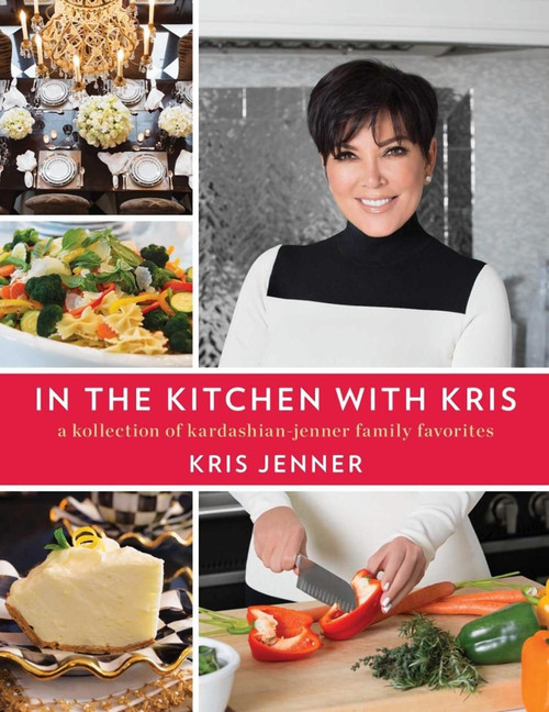 In the Kitchen with Kris Autographed by Kris Jenner