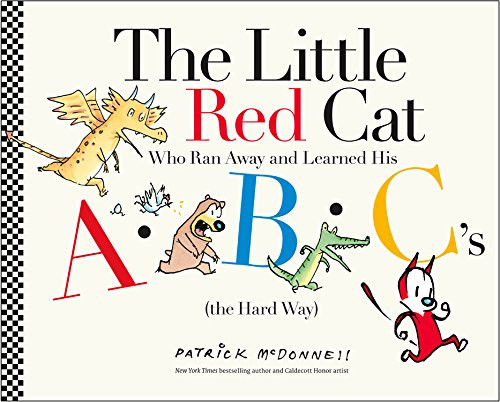 The Little Red Cat Who Ran Away and Learned His ABC's