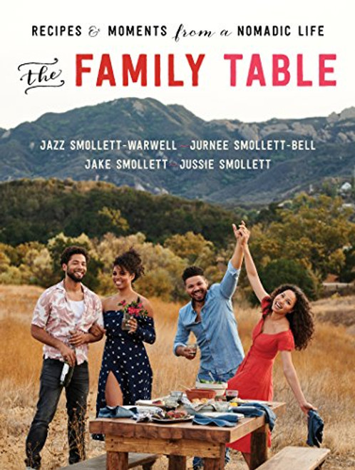 The Family Table: Recipes and Moments from a Nomadic Life