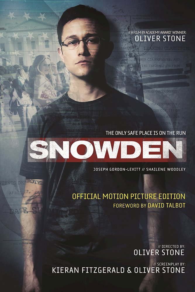 Snowden: Official Motion Picture Screenplay