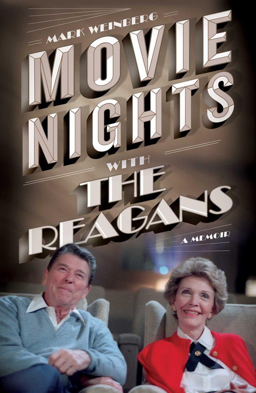 Movie Nights with the Reagans: A Memoir