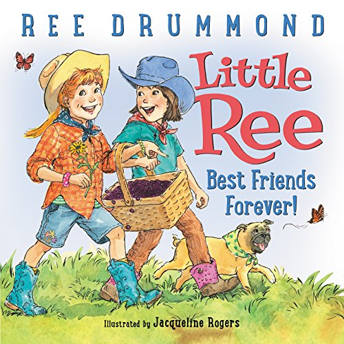 Little Ree: Best Friends Forever!