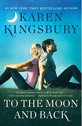 To the Moon and Back: A Novel (Baxter Family)