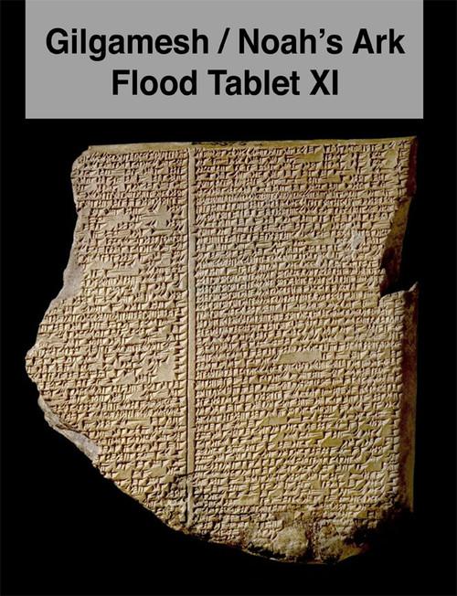 Gilgamesh / Noah's Ark Flood Tablet XI Book PDF Download