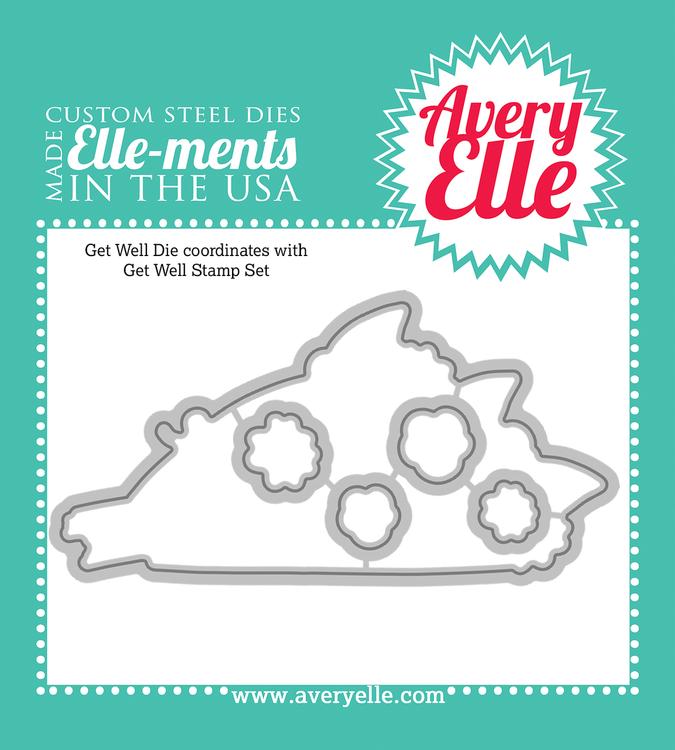 Steel Dies - Get Well by Avery Elle Inc.