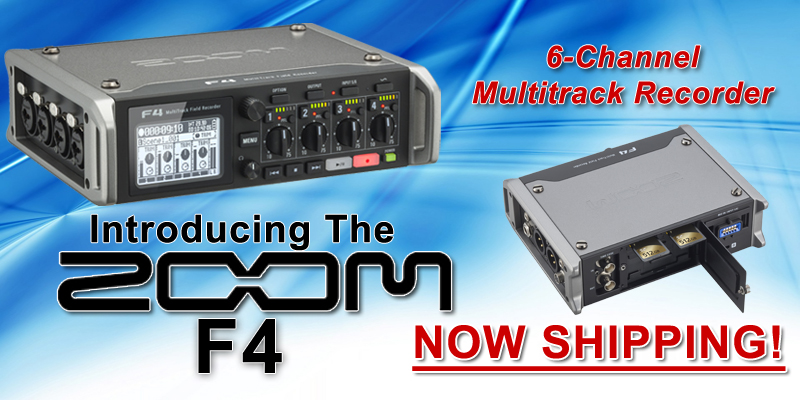Zoom F4 Recorders Now Shipping