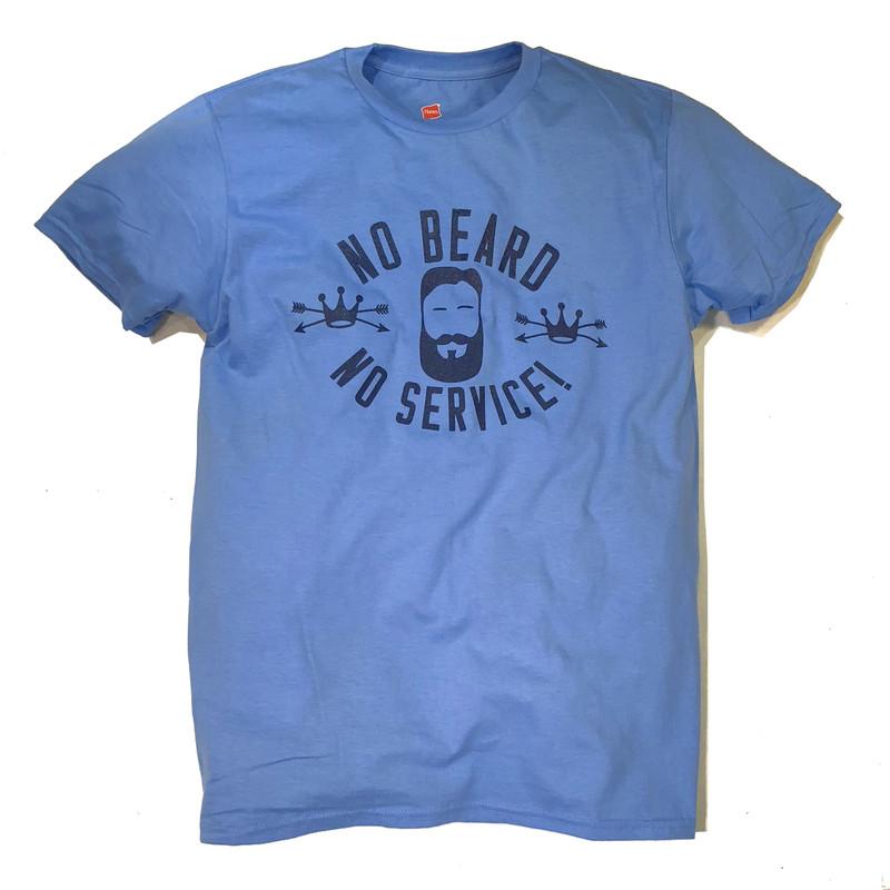 NO BEARD = NO SERVICE!