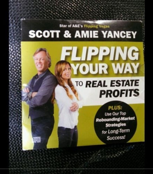 Scott & Amie Yancey Flipping Your Way to Real Estate Profits DVD