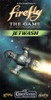 Firefly - The Game - Jetwash - Game Booster # 4 - Gale Force 9