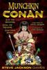 Munchkin Conan - The Card Game - Steve Jackson Games