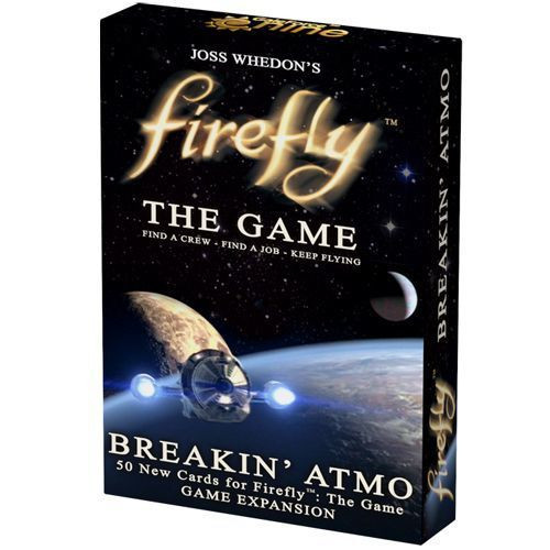 Firefly - The Game - Breakin' Atmo Expansion - Card Game - Gale Force 9