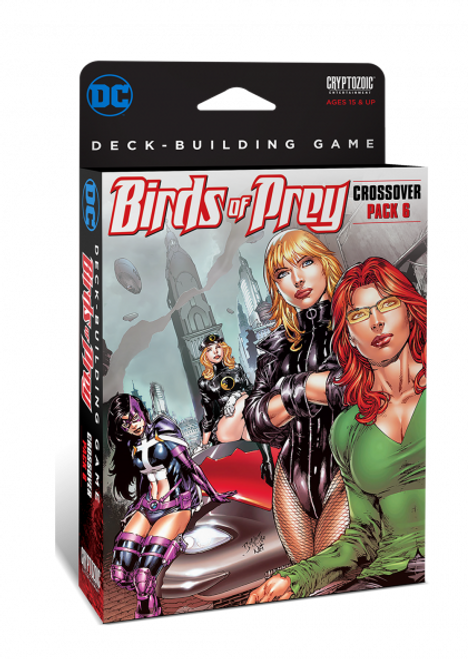 DC Comics Deck Building Game - Birds of Prey - Crossover Pack #6 - Expansion