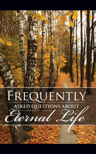 FAQ's About Eternal Life - Fall