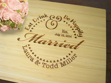 Eat Drink And Be Happily Married Cutting Board