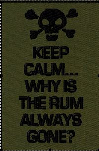 Keep Calm Why is the rum always gone VELCRO® Brand patch