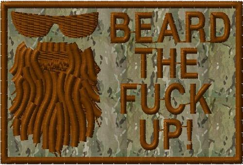 Beard the F$%^ Up VELCRO® Brand patch