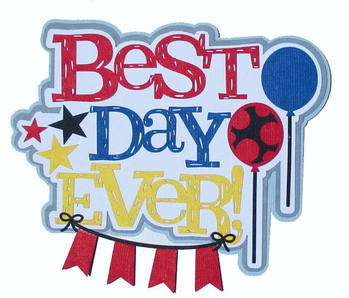 Disneyana Best Day Ever 5 x 5  Fully-Assembled Laser Cut Scrapbook Embellishment by SSC Laser Designs