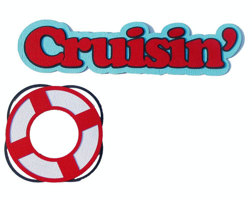 Cruisin' Title 2 x 8 and Preserver 4 x 4 2-Piece Set Fully-Assembled Laser Cut Scrapbook Embellishment by SSC Laser Designs