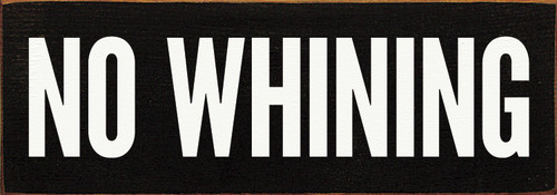 No Whining (simple)