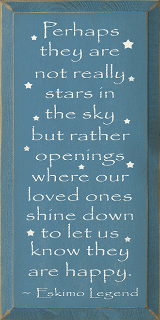 Perhaps They Are Not Really Stars In The Sky... - Eskimo Legend (small)  (9x18)