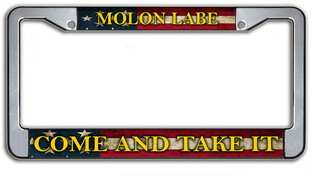 Molon Labe Come And Take It License Plate Frame | Patriotic Gifts