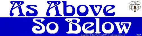 As Above So Below bumper sticker 29cm x 7.5cm