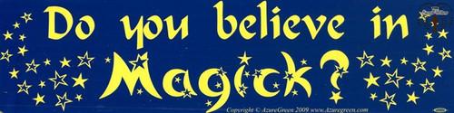 Do You Believe in Magico?bumper sticker 29cm x 7.5cm