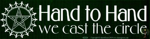 Hand to Hand We Cast the Circle Vinyl Bumper Sticker 29cm x 7.5cm