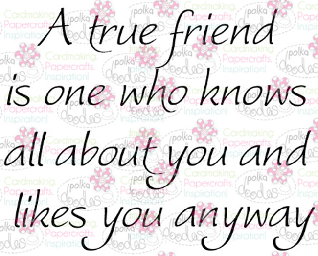 True Friend sentiment downloadable digital stamp